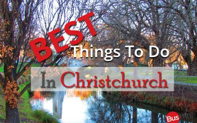 Best Things To Do In Christchurch