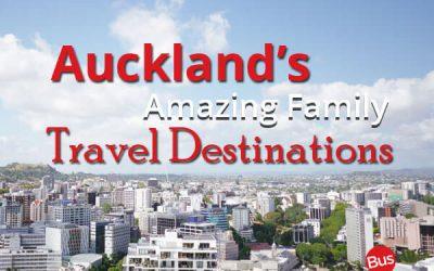 Auckland's Amazing Family Travel Destinations