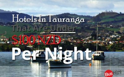 Hotels In Tauranga That Are Under $100 NZD Per Night