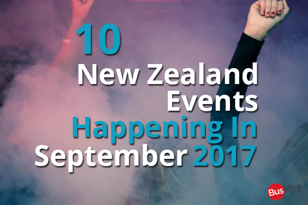 10 New Zealand Events Happening In September 2017
