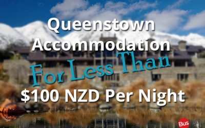 Queenstown Accommodation For Less Than $100 NZD Per Night