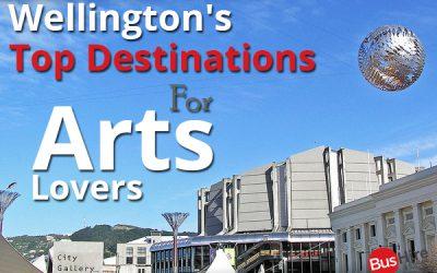 Wellington's Top Destinations For Arts Lovers