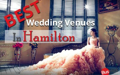 Best Wedding Venues In Hamilton