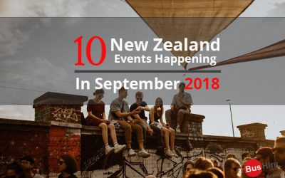 10 New Zealand Events Happening In September 2018