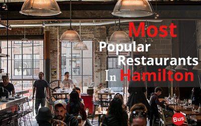 Most Popular Restaurants In Hamilton