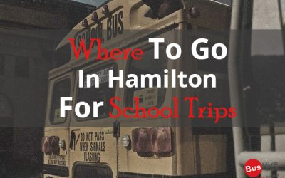 Where To Go In Hamilton For School Trips