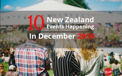 10 New Zealand Events Happening In December 2018