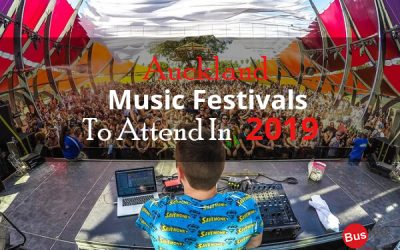 Auckland Music Festivals to Attend in 2019