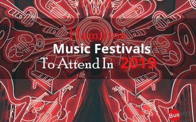 Hamilton Music Festivals To Attend In 2019